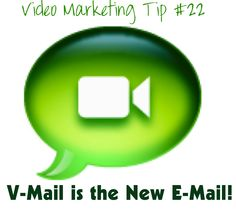 V-Mail is the New E-Mail!    You may get hundreds of e-mails a day, but chances are you get few, if any, video mail messages. V-Mail helps you break through, stand out and be remembered, because video mail is so much more personal and engaging. Two free v-mail services you can try include MailVu.com and Eyejot.com.  Find more tips and resources at http://www.loubortone.com