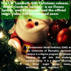 """U of M, Lambuth EMI Christmas release is called, """"Santa, Come to Jackson"""" and is on iTunes, Spotify, and Rhapsody.  Be on the lookout for the official music video!  A Portion of the proceeds will go to the Exchange Club Carl Perkins Center for the Prevention of Child Abuse  Visit https://itunes.apple.com/us/album/santa-come-to-jackson-feat./id772048895?i=772048912&ign-mpt=uo%3D4"""