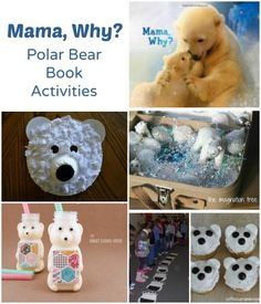 Polar Bear Activities for #kids to go along with Mama, Why or any polar bear book