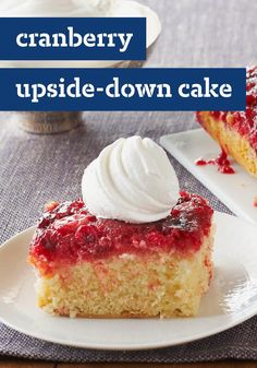 "Cranberry Upside-Down Cake -- Nothing says ""holidays"" quite like cranberries! Once this dessert is prepared, garnish with frosted cranberries and refrigerate until ready to use."