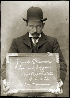 James Dawson was arrested for indecent exposure (yup, definitely arrested for indecent exposure) at North Shields Police Station on June 9, 1902
