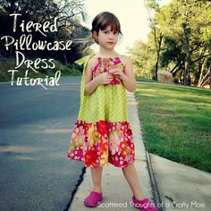 Scattered Thoughts of a Crafty Mom: How to Sew a Tiered Pillowcase-Style Dress