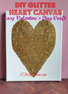 diy glitter heart canvas, #valentinesday, #thriftyvalentines, #thriftycraft, #february, #glitter, #heart, #gold, #canvas, #diy, #thriftygift...