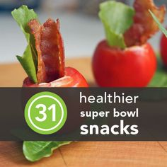 31 Healthier Super Bowl Snacks