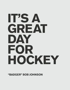 It's A Great Day for Hockey Art Print