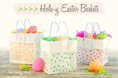 Hole-y Easter Basket Gift Bags