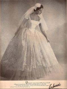 Vintage Kaufman's ad for a Priscilla of Boston wedding gown with matching lace cap and veil.  I love the big skirt!
