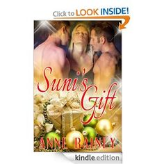 Suni's Gift eBook: Anne Rainey: Kindle Store: out now http://www.amazon.com/Sunis-Gift-ebook/dp/B00DEI42O0/