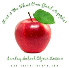 Sunday School Object Lesson: Let's Be That One Good Apple!