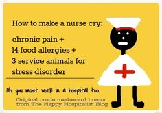 How to make a doctor or nurse cry!  See the entire giant list of tragic trinities!