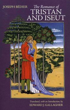 The romance of Tristan and Iseut / Joseph Bédier ; translated, with an introduction, by Edward J. Gallagher.