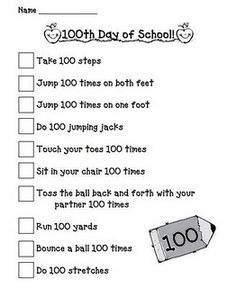 100th day of school.  Pick 1 or 2 of these and do throughout the day (do 10 jumping jacks 10 times as brain breaks)