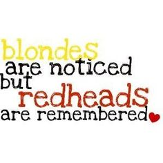 redheads are remembered