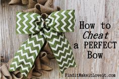 How to make a perfect bow (1)