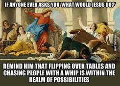 *chuckles at self* I owned a WWJD? t-shirt and bracelet. Damn was I a naive little shit... [reddit]