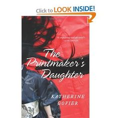 modern woman historic father daughter - The Printmaker's Daughter: A Novel by Katherine Govier