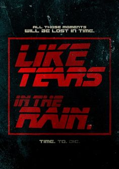 Cool poster-twists on memorable movie quotes!! The #BladeRunner be my favorite