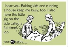 Working Moms...... No offense, stay-at-home moms, I hear you, but I just wonder if you know my side, too.