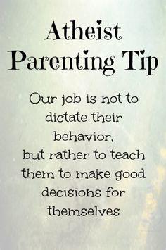 athiest parenting, parenting tips, atheism, atheist parenting, babi, secular, atheist stuff, tattoo atheist, kid
