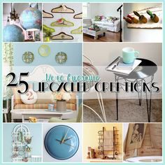 25 MORE Awesome Upcycled Creations