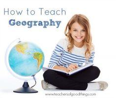 How to Teach Geography www.teachersofgoodthings.com