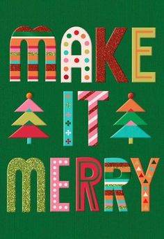 Make It Merry Christmas Card