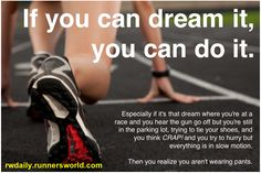 dream big, dream come true, fitness workouts, runners world, running humor, workout motivation, zombie apocalypse, motivational posters, running motivation