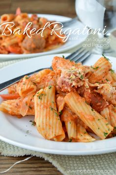 Baked Rigatoni with Italian Sausage and Peppers
