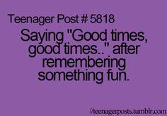 Good times, good times....