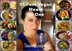 eat everyday, becoming vegan, vegan family meal, family vegan, triumph well, vegan meals for one, 11 fast, fast vegan, emili eat