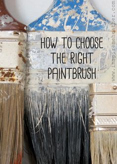 How to choose the right paintbrush - Inspire Me Heather