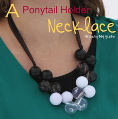 I love this cute necklace!  It is made out of Ponytail Holders!