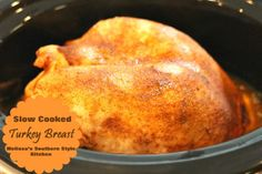 Melissa's Southern Style Kitchen: Slow Cooked Turkey Breast
