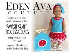 Eden Ava Couture Wash Day Accessories Sewing by EdenAvaCouture, $3.99 ag pattern, sew pattern, sewing patterns