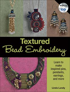 Add texture to your bead embroidery! $24.99