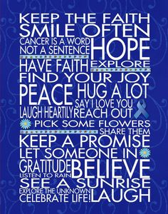 Keep the Faith - blue for Colon Cancer