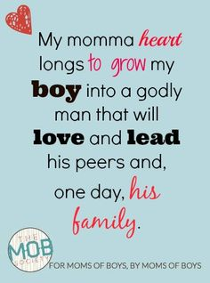 As I've sought and prayed, the Lord has laid a few things on my heart regarding this desire to raise a man of God: