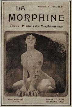 La Morphine (Vices et Passions des Morphinomanes) par Victorien du Saussay