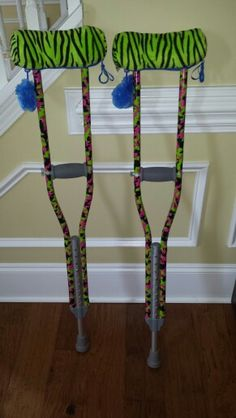 Stylish crutches: we used zebra printed pencil pouches with memory foam and duct tape around the bottom for decoration.