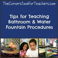 Tips for Teaching Bathroom and Water Fountain Procedures -