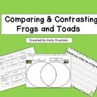 This is a great cut and paste activity for students to compare and contrast frogs and toads and complete a Venn Diagram! There is also a creative w...