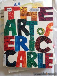 Eric Carle - Illustrator Study | Bambini Travel
