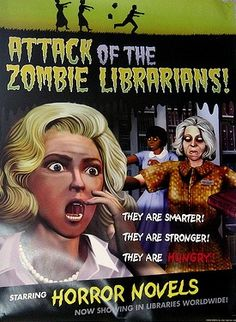 Attack of the Zombie Librarians!