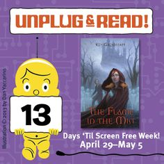 Screen Free Week is right around the corner! Unplug & Read 'The Flame in the Mist' by Kit Grindstaff! Click for a review.