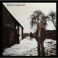 Now Playing: David Gilmour -David Gilmour