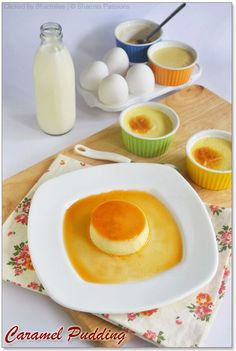 Caramel Pudding / Flan Recipe