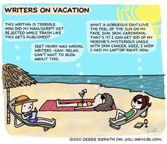 Writers on vacation cartoon.