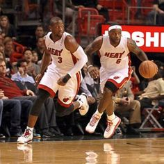 LeBron and D-Wade.....