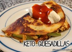 Keto Quesadillas from ScrewedOnStraight.net