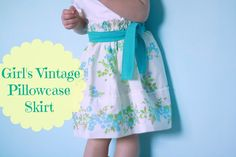 The Barefoot Seamstress: Girl's Vintage Pillowcase Skirt {Tutorial}